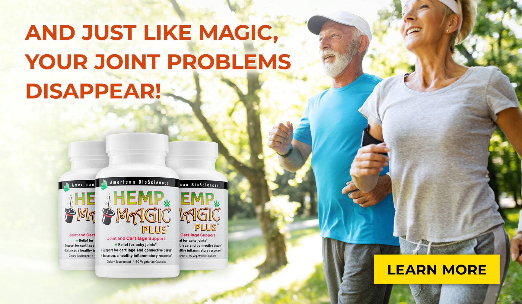 And Just Like Magic, Your Joint Problems Disappear!
